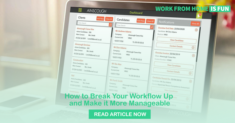 How to Break Your Workflow Up and Make it More Manageable